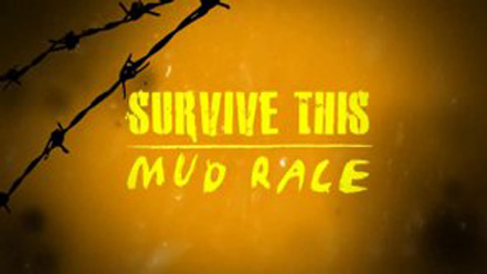 Survive This Mud Race 2
